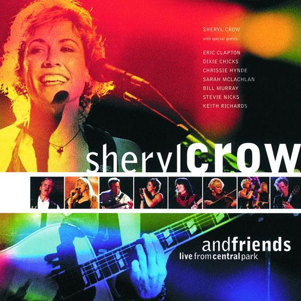 White Room Sheryl Crow And Friends